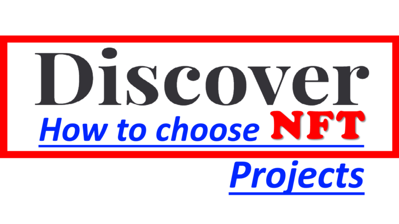 How to Choose NFT Projects
